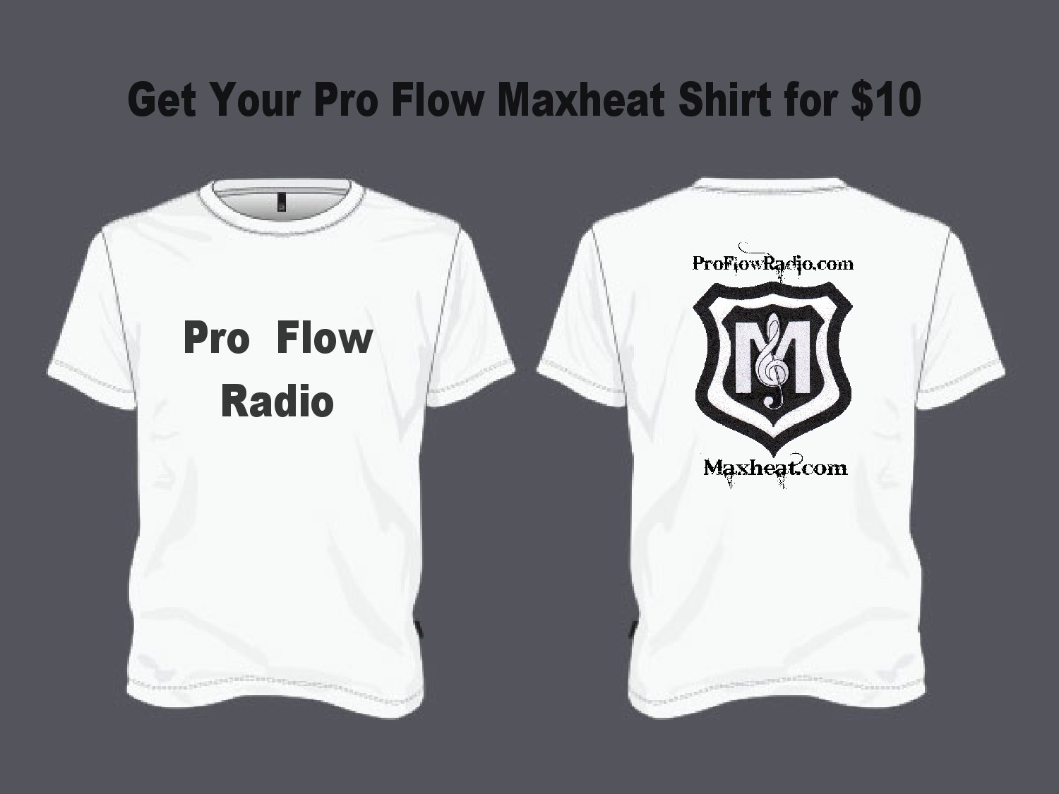 Get Your Maxheat Shirt Today!